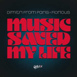 Dimitri From Paris, Fiorious - Music Saved My Life