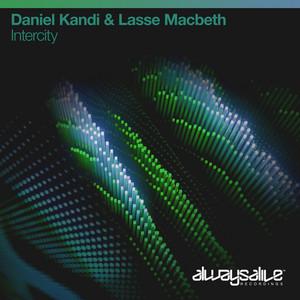 Intercity by Daniel Kandi, Lasse Macbeth