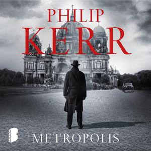 Metropolis (Berlijn, 1928. In de nadagen van de Weimarrepubliek onderzoekt de jonge Bernie Gunther een reeks moorden. Iemand lijkt de straten van de Berlijn te willen zuiveren. Tegen elke prijs.)