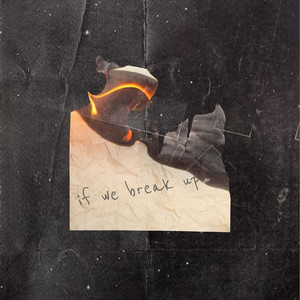 If We Break Up