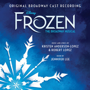 Frozen: The Broadway Musical (Original Broadway Cast Recording) album