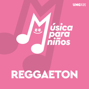 Música Para Niños: Reggaeton