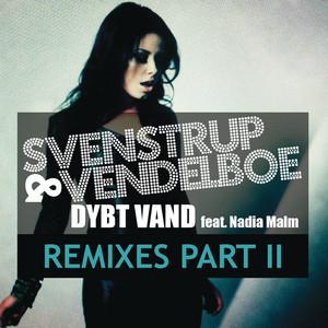 Svenstrup & Vendelboe feat. Nadia Malm - Dybt vand