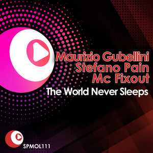 Maurizio Gubellini & Stefano Pain – The World Never Sleeps (Acapella)