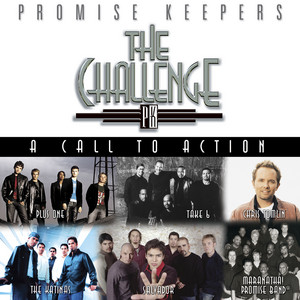 Promise Keepers: The Challenge - A Call To Action album