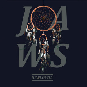 Be Slowly