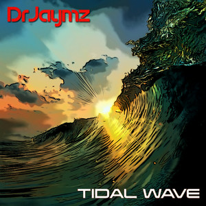 Dr Jaymz - Tidal Wave