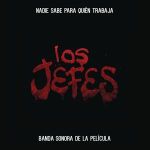 Los Jefes (Banda Sonora de la Película) album