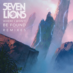 Where I Won't Be Found (Remixes) album cover