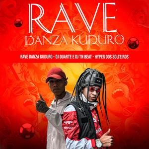 Rave Danza Kuduro