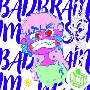 BAD BRAIN / IM UPSET