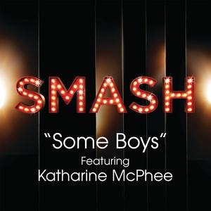 Some Boys (SMASH Cast Version) [feat. Katharine McPhee]