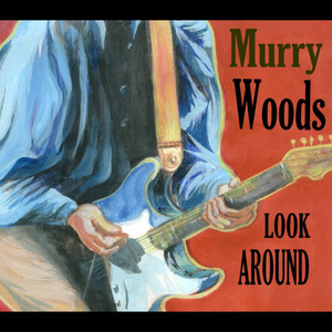 Murry Woods (Look Around) album