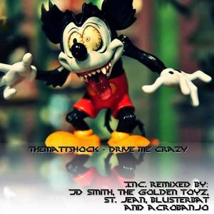Drive Me Crazy - The Golden Toyz Remix cover art