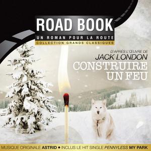 Construire un feu (D'après l'oeuvre de Jack London) Audiobook