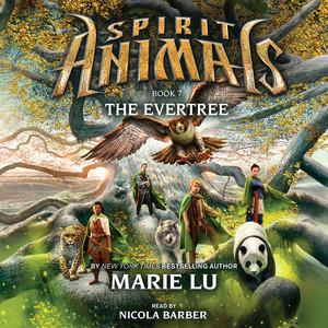 The Evertree - Spirit Animals 7 (Unabridged)