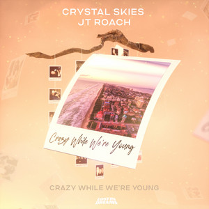 Crazy While We're Young