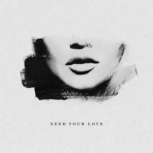 Need Your Love (feat. Ray Dalton) - Single