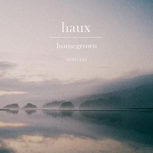 Homegrown (Remixes)