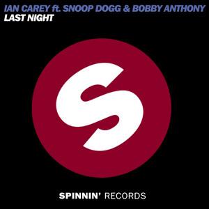 Last Night (feat. Snoop Dogg & Bobby Anthony) [Edit]