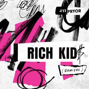 Rich Kid$ (Remixes)