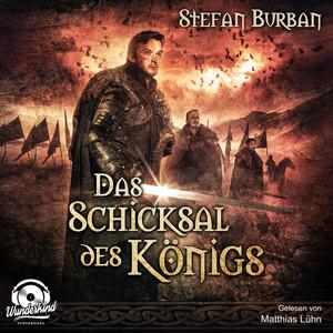 Das Schicksal des Königs - Die Chronik des großen Dämonenkrieges, Band 4 (ungekürzt) Hörbuch kostenlos