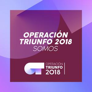 Somos  - Operación Triunfo
