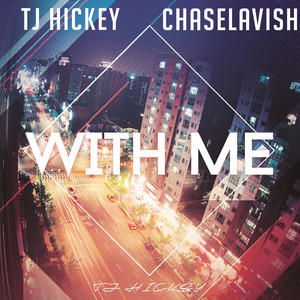 With Me (feat. CHASELAVISH)