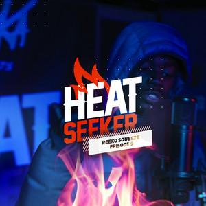 Heatseeker EP. 9