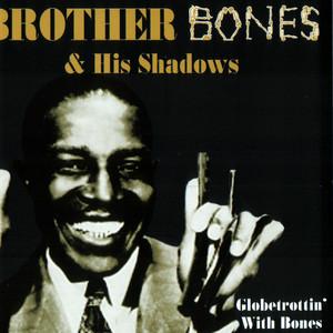 Sweet Georgia Brown by Brother Bones & His Shadows