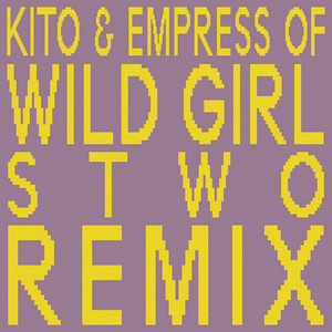 Wild Girl (Stwo Remix)