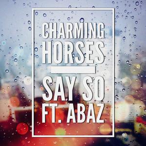 Say So (feat. Abaz) [Radio Edit]
