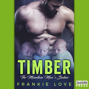 Timber - The Mountain Man's Babies, Book 1