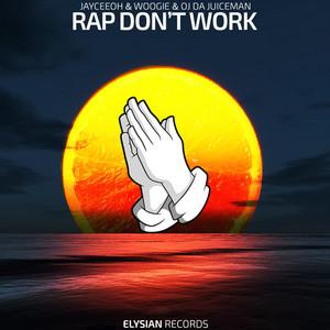 Rap Don't Work