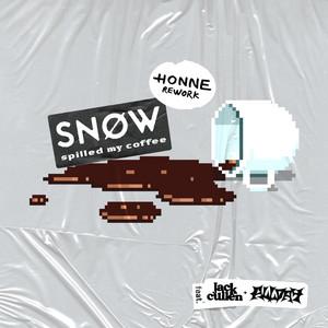 Spilled My Coffee (feat. Allday) [HONNE Rework]