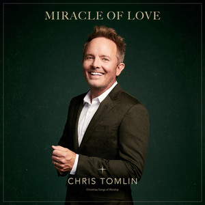 Miracle Of Love: Christmas Songs Of Worship album