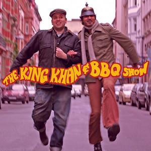 The King Khan & BBQ Show