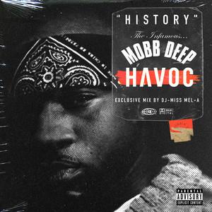 History The Infamous Mobb Deep Havoc, Vol. 1 (Mixed by DJ Mel-A)