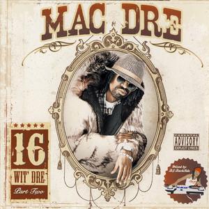 16 Wit Dre - Part Two