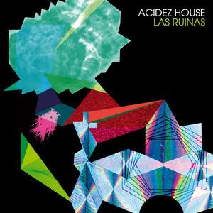 Acidez House