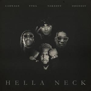 Hella Neck feat. Tyga, OhGeesy & Takeoff