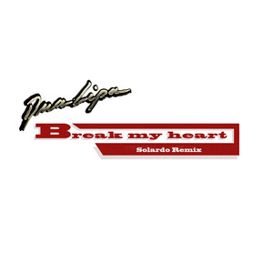 Break My Heart (Solardo Remix)