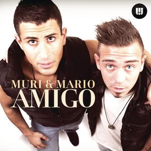 Muri & Mario - Amigo