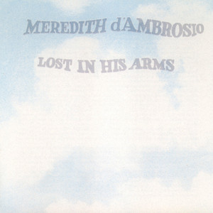 Lost In His Arms album