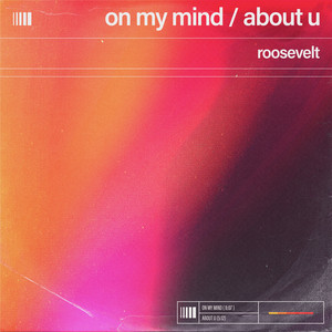 On My Mind / About U