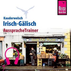 Reise Know-How Kauderwelsch AusspracheTrainer Irisch-Gälisch Audiobook