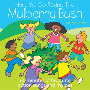 Here We Go Round The Mulberry Bush album