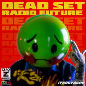 DEADSET RADIO FUTURE