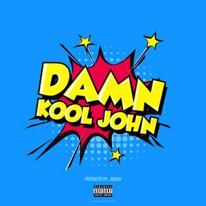 Damn Kool John