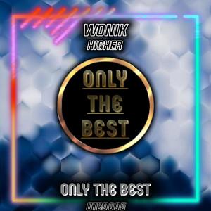 Higher - Radio Edit by Wonik